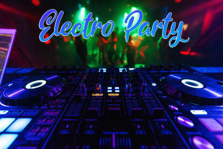 Inscription Electro Party on the background of the mixer and dancing people