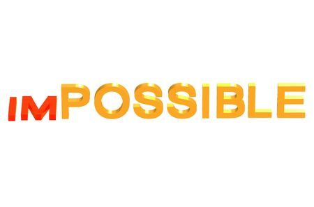 impossible: from impossible to possible concept isolated on white background