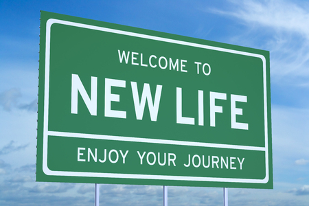 life change: Welcome to New Life concept  on road billboard