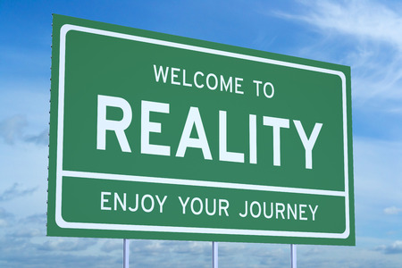 truthful: Welcome to Reality concept on road billboard Stock Photo