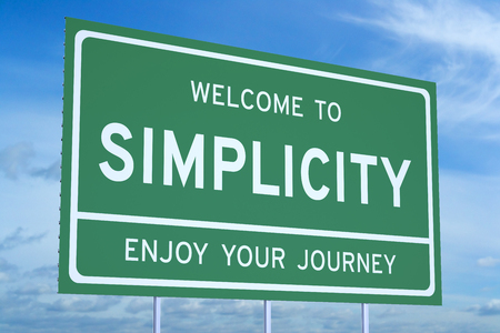 Welcome to Simplicity concept on road billboard Stock Photo