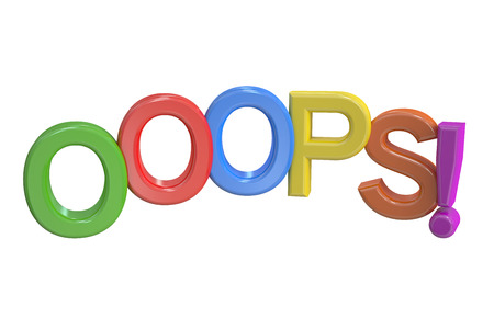 ooops: 3d word ooops isolated on white background Stock Photo