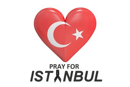 bombings: Pray for Istanbul Turkey concept, 3D rendering