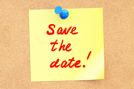 Save The Date text on a sticky note. 3D rendering