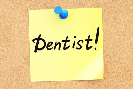 pinned: Dentist! Text on a sticky note pinned to a corkboard. 3D rendering