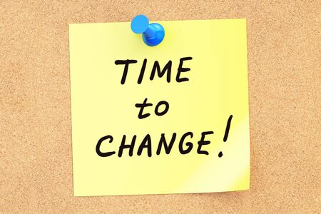 pinned: Time to Change. Text on a sticky note pinned to a corkboard. 3D rendering