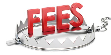 hidden fees: trap with fees inscription, 3D rendering isolated on white background