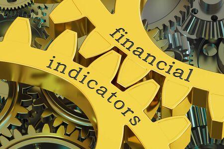 summaries: Financial Indicators concept on the gears, 3D rendering