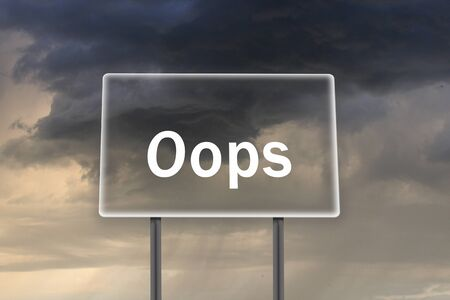 dagvaarding: Billboard met inscriptie oops op de achtergrond van donkere stormachtige hemel Stockfoto