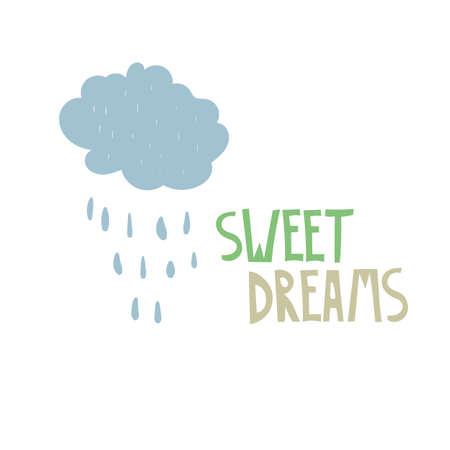 Vector Sweet Dreams Nursery Baby Print with Rainy Cloud. Childish Creative Design. Vectores