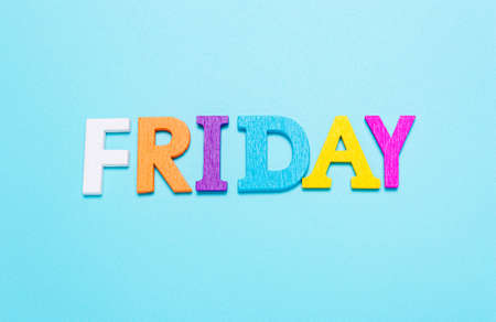 Word friday made of colorful letters on a blue background
