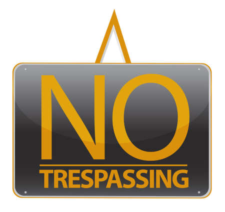 trespassing: no trespassing sign illustration sign over white Illustration