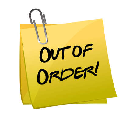 out of order: Out of order yellow sticky illustration design Illustration