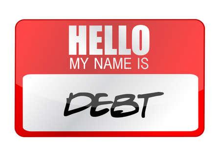 owe: my name is DEBT name tag illustration design Illustration