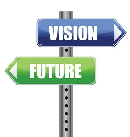 and future vision: dirección de señal de tráfico con visión de futuro diseño, ilustración, las palabras Vectores