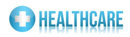Health care sign illustration design over white Stock Vector - 13990804