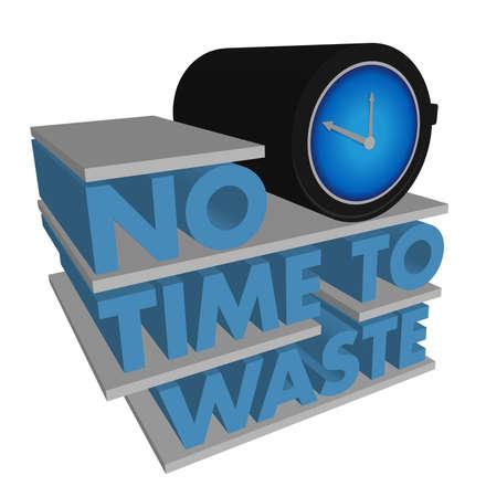 No Time to Waste diseño sobre un fondo blanco