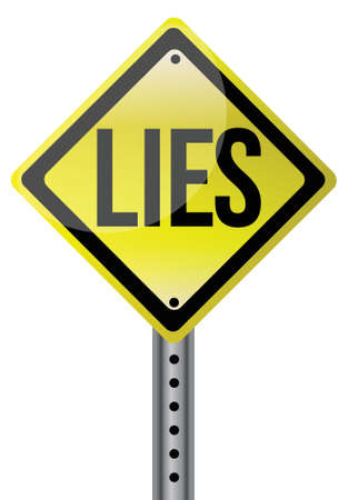 fabrication: Yellow lies street sign illustration design