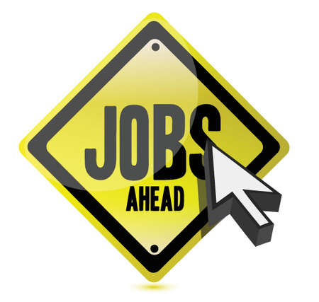 business opportunity: jobs ahead and cursor illustration sign design Illustration