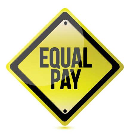 Equal pay yellow street sign illustration design