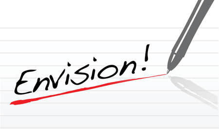 envision: envision text written on a white notepad paper Illustration