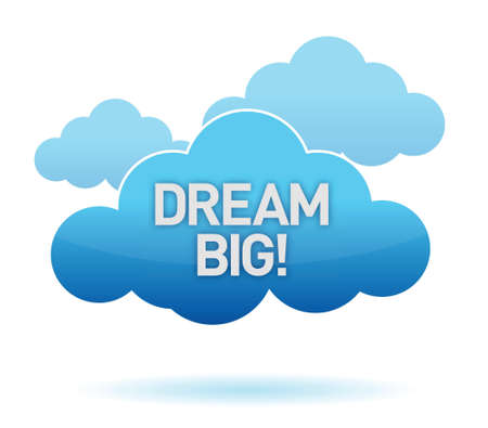 cloud and dream big text illustration design over white background 일러스트
