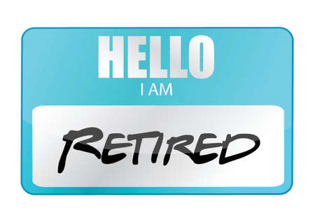 am: hello I am retired tag illustration design over white