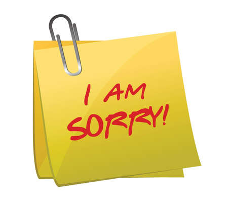 am: I am sorry message on a post it illustration design