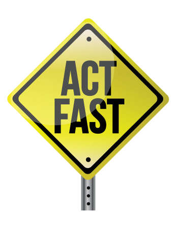 crucial: act fast yellow sign illustration design over a white background