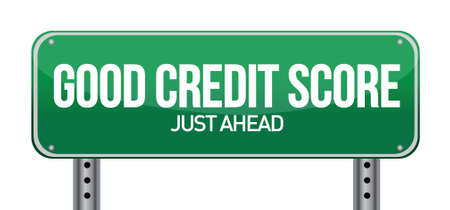 credit report: good credit scores just ahead illustration design over white
