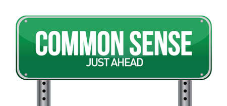 sense: common sense just ahead illustration design over a white background