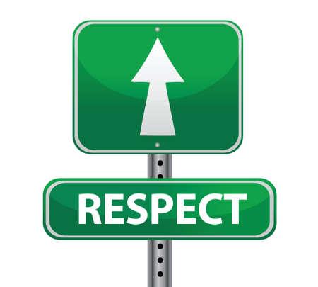 regard: Respect Green Road Sign illustration design over a white background