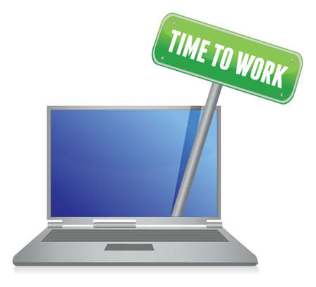 tabletpc: time to work sign on laptop illustration design over white Illustration