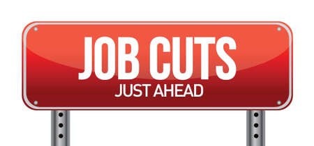 tough: Job cuts illustration design over a white background Illustration