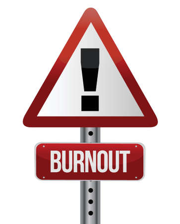 mental work: roadsign with a burnout concept illustration design Illustration
