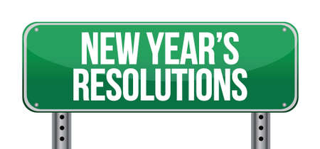 sign announcing New Years Resolutions illustration design over white Ilustração