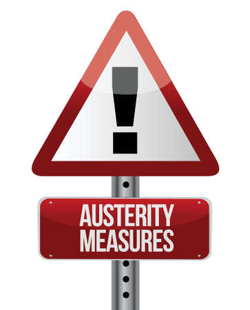 expenditure: road traffic sign with an austerity concept illustration design Illustration