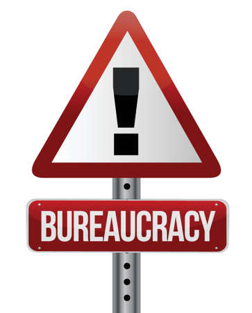 bureaucracy: road traffic sign with a bureaucracy concept illustration design over white Illustration