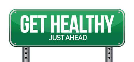 get a workout: Get Healthy Green Road Sign illustration design over white