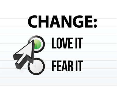 change concept: loving or fearing change illustration design over a white background