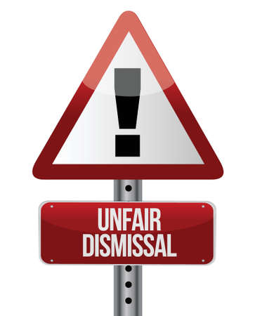 wrongful: road traffic sign with an unfair dismissal cost concept illustration