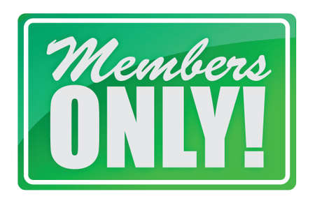 only members: members only, Shop window style sign illustration design over white