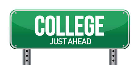 just ahead: College Just Ahead Green Road Sign illustration design over white