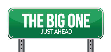 upheaval: The Big One Green Road Sign illustration design over white