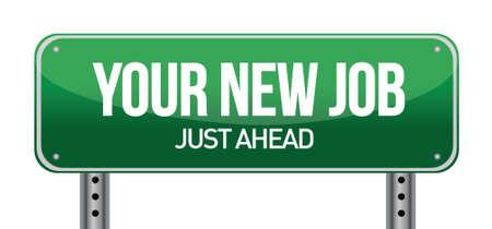 new job: Your New Job Green Road Sign illustration design over white Illustration