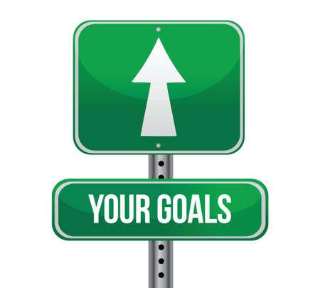 Your Goals Green Road Sign illustration design Ilustração