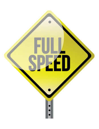 bollard: Full speed ahead sign illustration over a white background