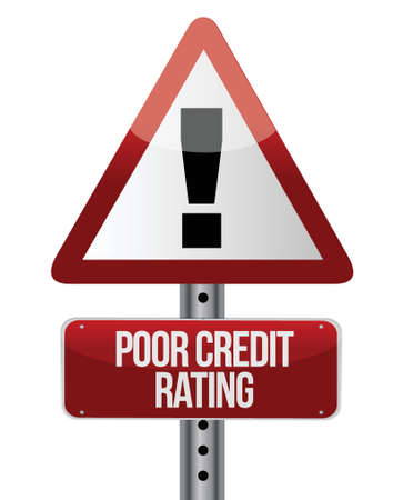 borrowing money: warning sign with a credit rating concept. Illustration