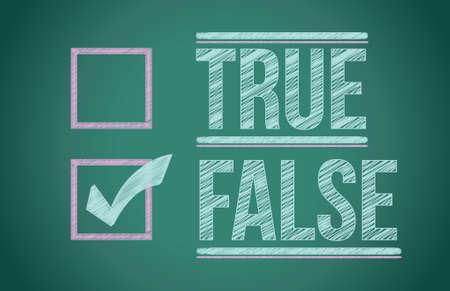 false: True and false check box written on a blackboard Illustration