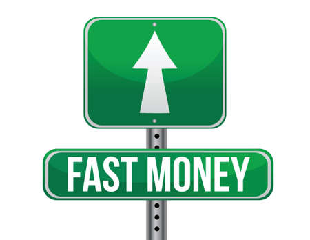 money: fast easy money illustration design over a white background